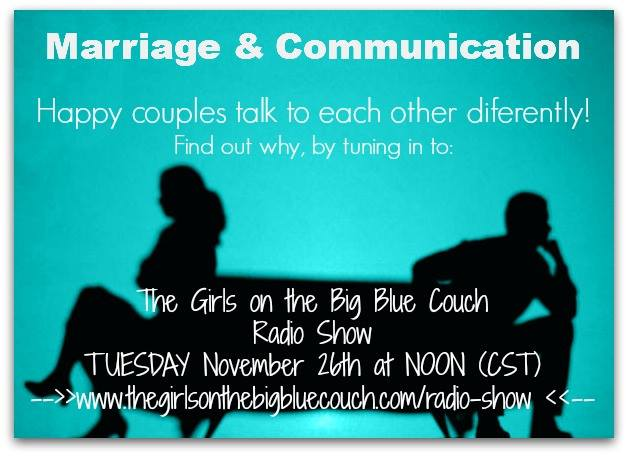 Marriage and Communication part 1 | Girls on the Big Blue Couch